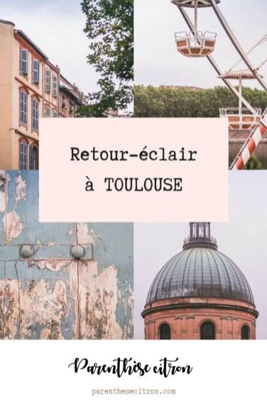 Retour-éclair à Toulouse