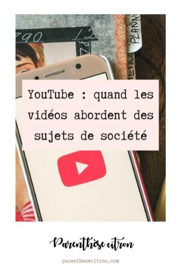 YouTube : quand les vidéos abordent des sujets de société