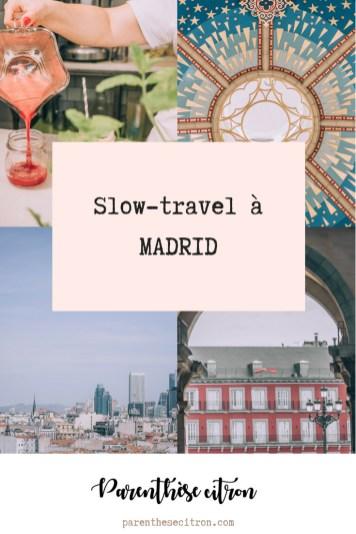 slow travel à madrid