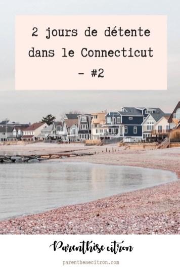 2 jours de détente dans le Connecticut #2