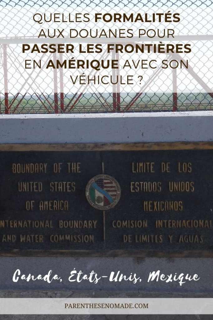 Formalités pour passer les frontières en Amérique du Nord en camping-car