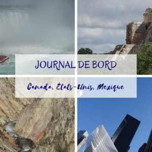Journal de bord Canada USA Mexique