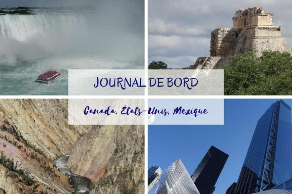 Journal de bord Canada USA Mexique