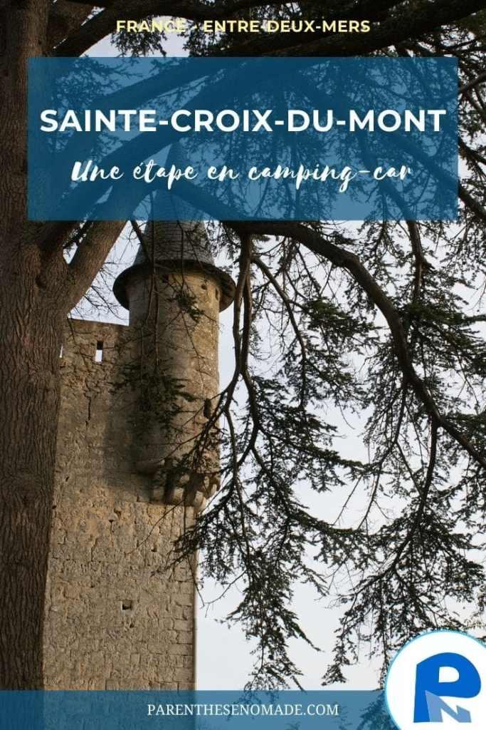 Une étape dans l'Entre-deux-Mers en camping-car : Sainte-Croix-du-Mont et le château de Tastes