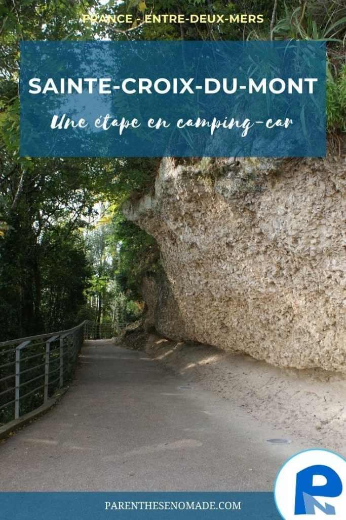 Une étape dans l'Entre-deux-Mers en camping-car : Sainte-Croix-du-Mont et sa falaise d'huitres fossiles