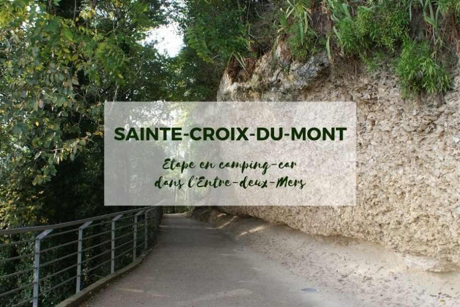 Sainte-Croix-du-Mont : une étape en camping-car sur votre itinéraire dans l'Entre-deux-Mers