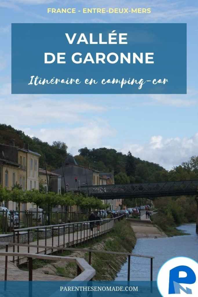 7 étapes en camping-car le long de la Garonne