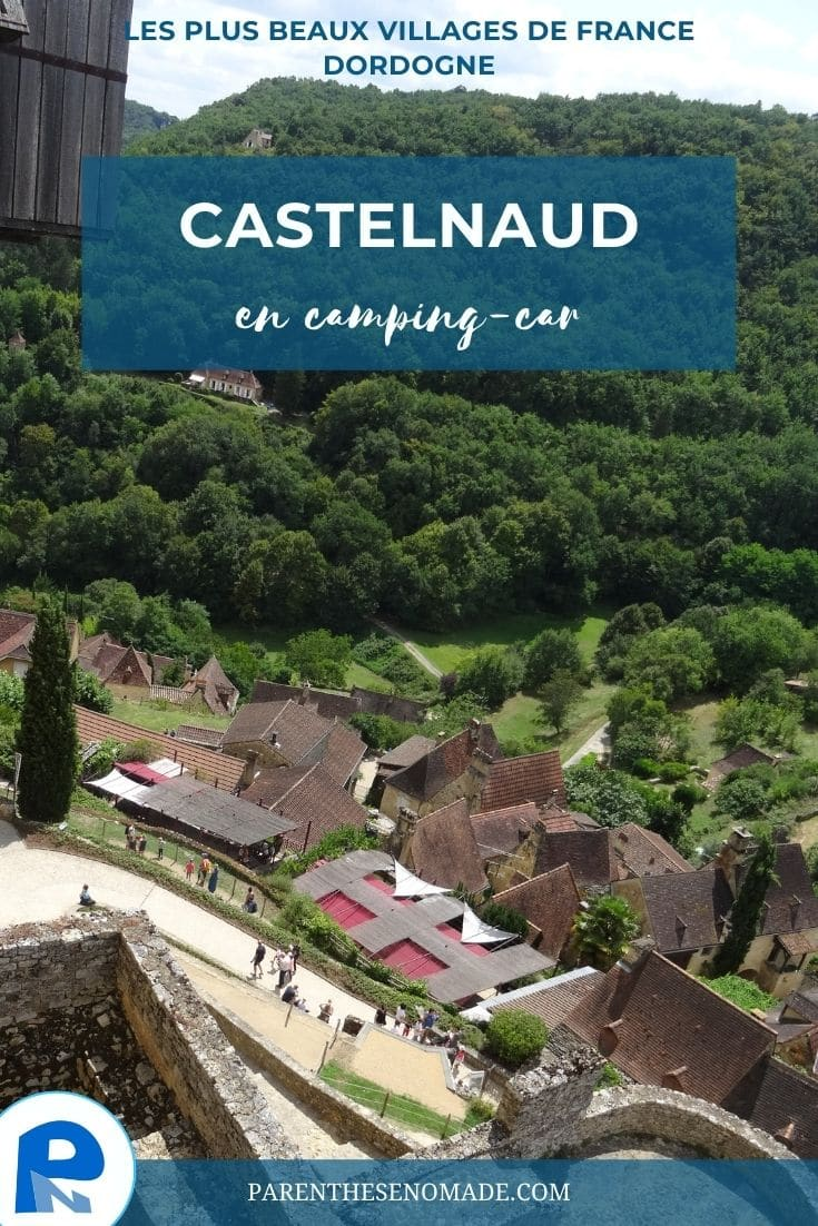 Castelnaud-la-Chapelle, plus beau village de France de Dordogne à visiter en camping-car