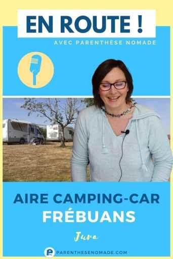 Podcast : interview avec Jérémie Thibert au sujet de son aire pour camping-car à Frébuans dans le Jura