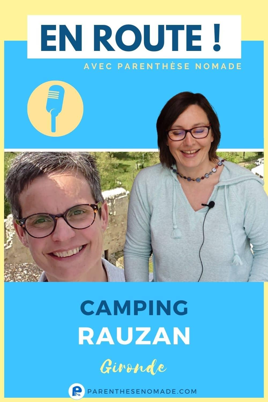 Camping de Rauzan - Une étape en Gironde - Podcast