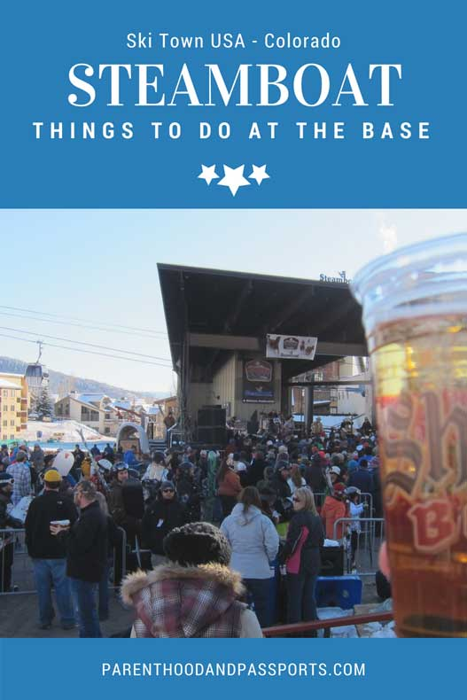 Parenthood and Passports - Things to do at the Steamboat Colorado base area