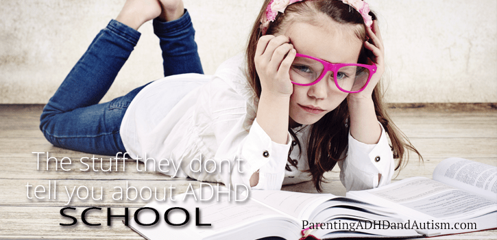 All the stuff they don't tell you about ADHD: SCHOOL
