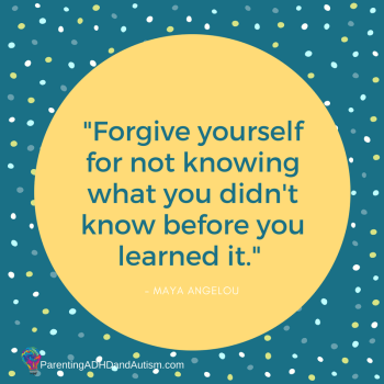 Forgive yourself for not knowing what you didn't know before you learned it.-