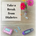Having children with type 1 diabetes is tough. Take a break and have fun. In order to better take care of your child, you have to take care of yourself.