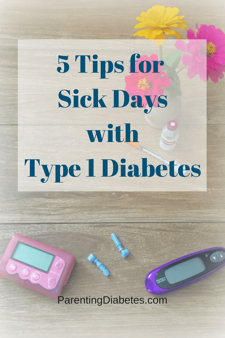 5 Tips for Sick Day Care with Type 1 Diabetes