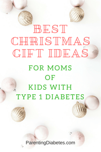 Best Christmas Guidefor Moms of Kidswith Type 1 Diabetes 200x300 Best Gifts for Moms of Kids with Diabetes