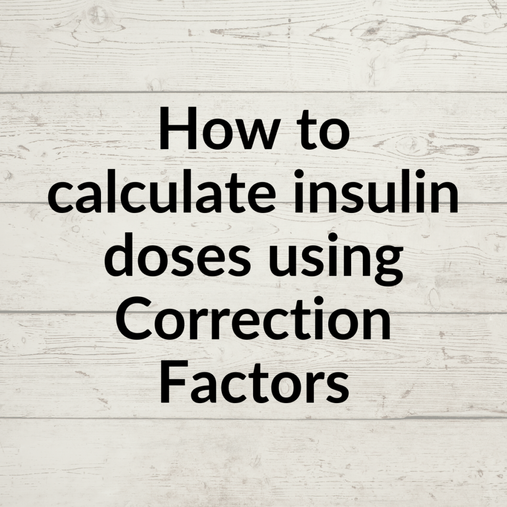 What Is A Correction Factor For Insulin