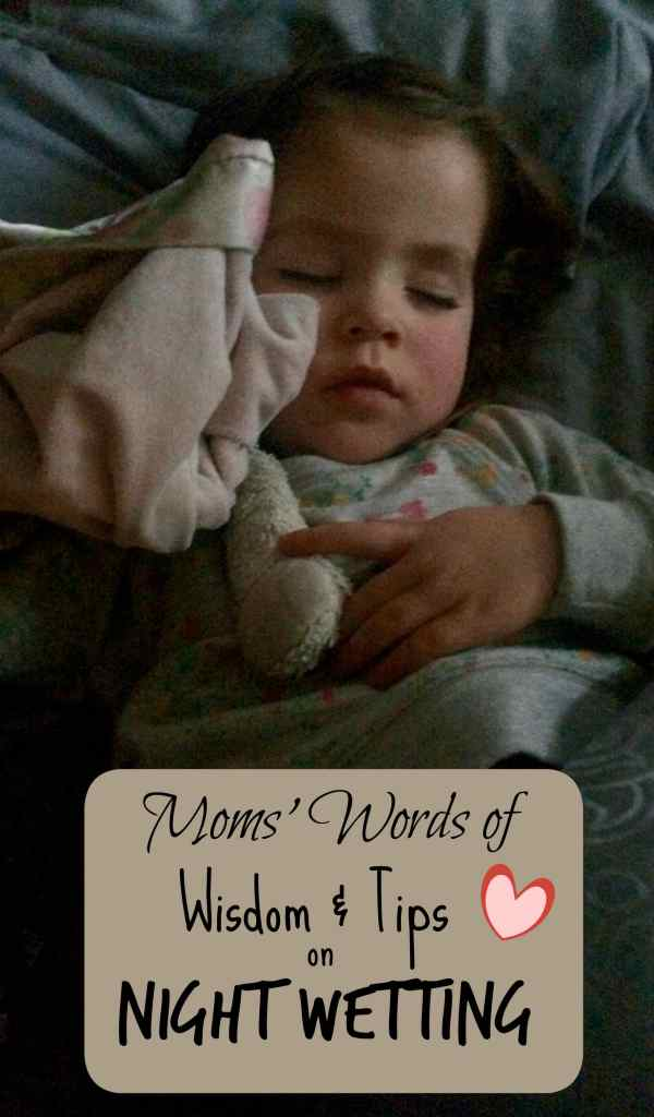 Moms Words of Wisdom & Tips on Night Wetting