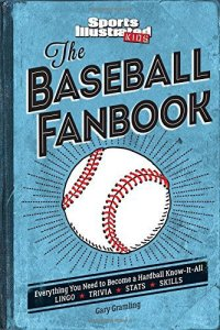 Sports Illustrated Kids: The Baseball Fanbook - New Release In Time For Baseball Season