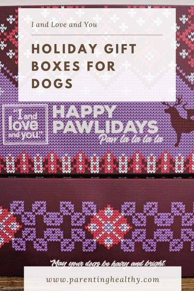HOLIDAY GIFT BOXES FOR DOGS - I and Love and You