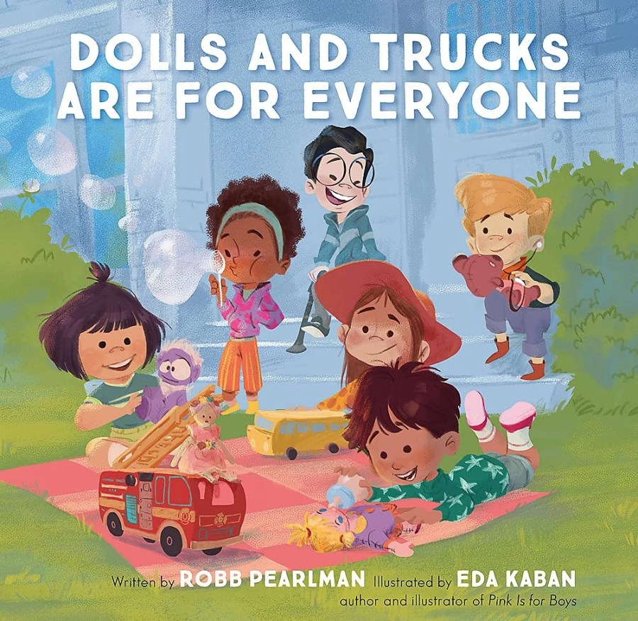 Dolls and Trucks Are for Everyone encourages kids to follow their dreams