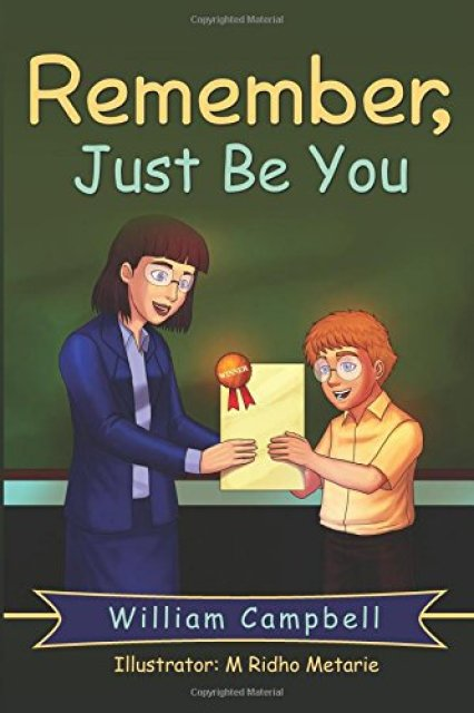 Children's Book: Remember, Just Be You