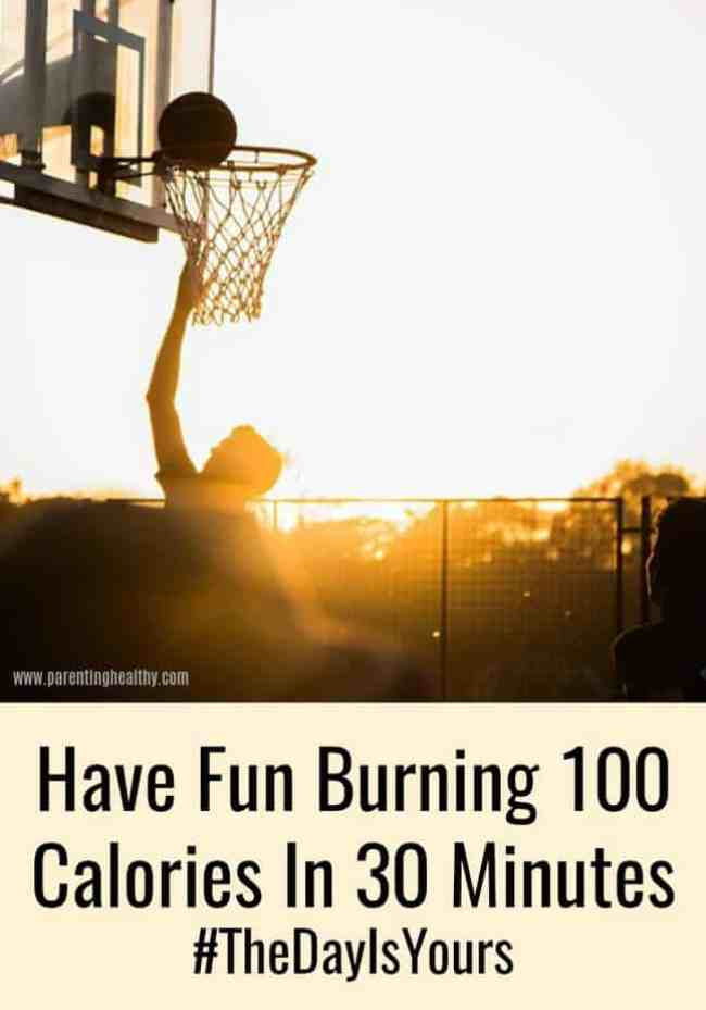 Have Fun Burning 100 Calories In 30 Minutes #TheDayIsYours