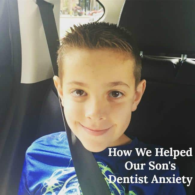 How We Helped Our Son's Dentist Anxiety