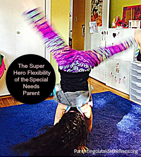 The super hero flexibility of the special needs parent