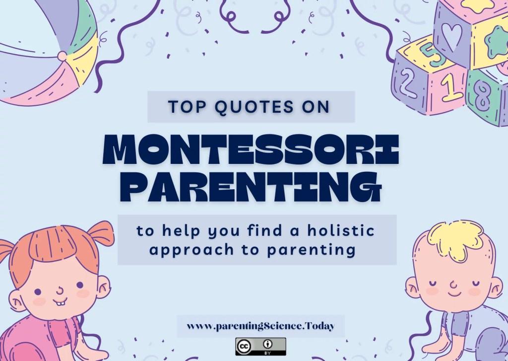 Favorite Quotes of Maria Montessori on Parenting