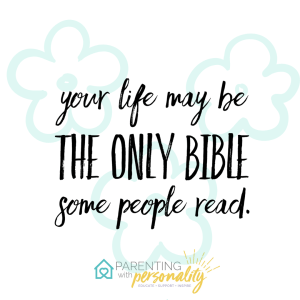 Your life may be the only Bible some people read