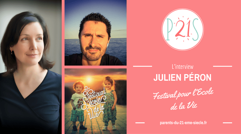 Julien Péron Festival pour l'Ecole de la Vie