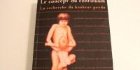 Le concept du continuum : un livre bouleversant !