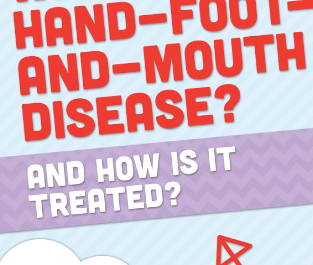 What Is Hand Foot And Mouth Disease