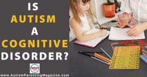 Is Autism a Cognitive Disorder?