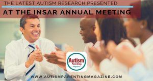 The Latest Autism Research Presented at the INSAR Annual Meeting https://www.autismparentingmagazine.com/research-presented-at-insar-meeting/