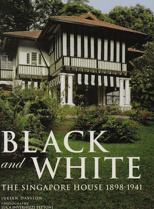 Black and White The Singapore House