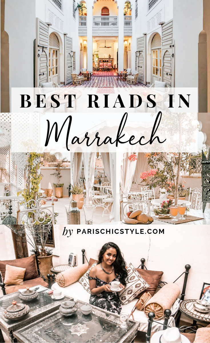Marjolyn Lago Marj Paris Chic Style Best Riads In Marrakech Morocco Where To Stay In Morocco Pinterest