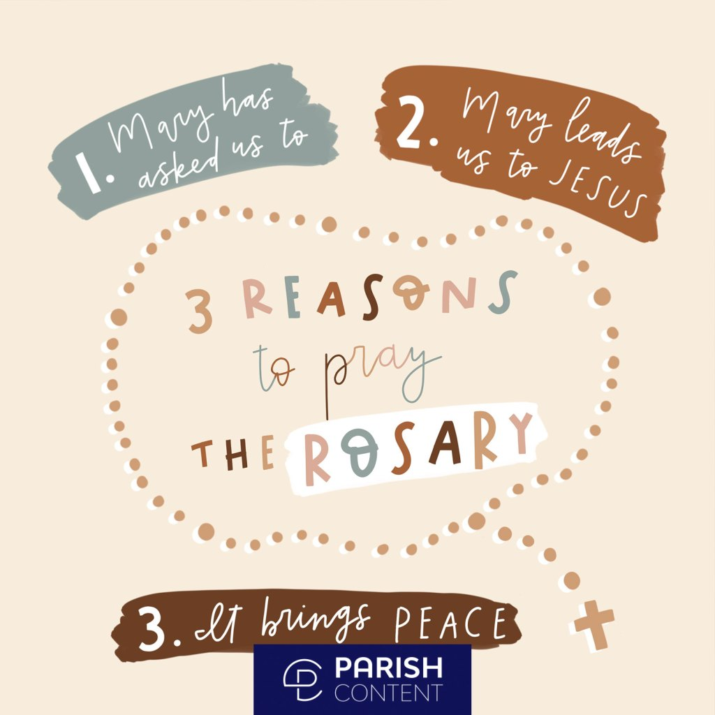 3 Reasons To Pray The Rosary
