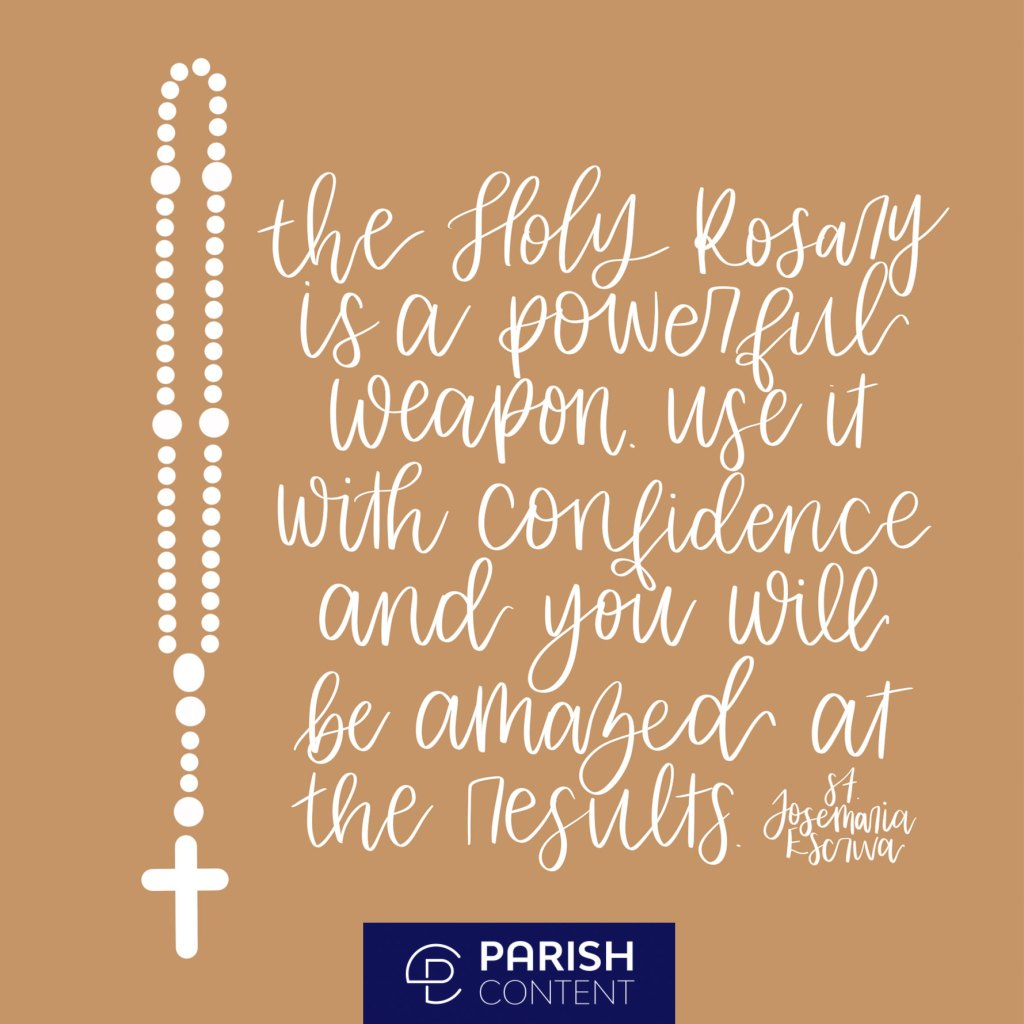 The Holy Rosary Is A Powerful Weapon