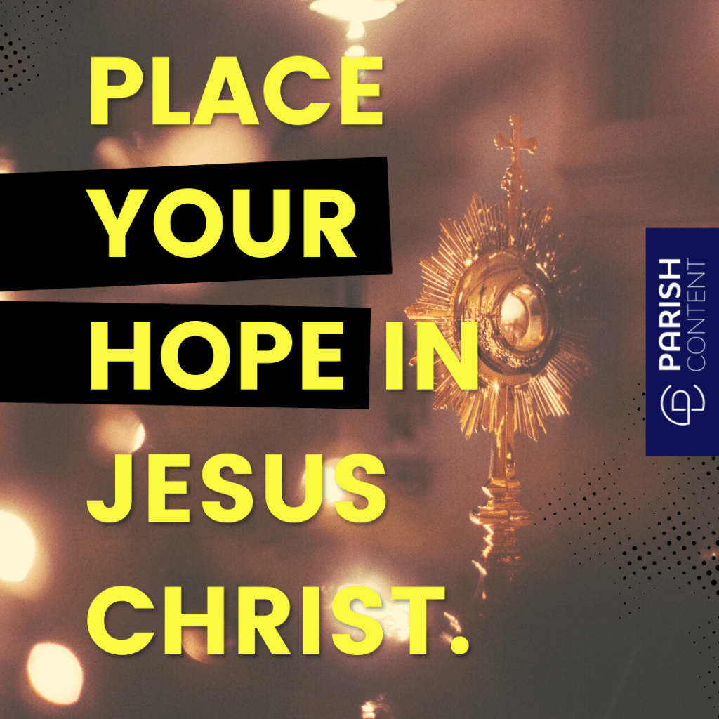 Place Your Hope In Jesus Christ