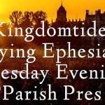Kingdomtide 2015 – Survey of Ephesians