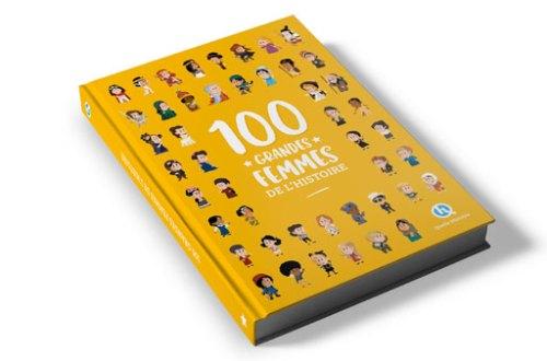 100 grandes femmes de l'histoire