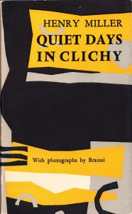 Quiet Days in Clichy First edition_0001