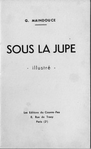 sous la jupe Les Editions du Couvre-Feu 1933_0008