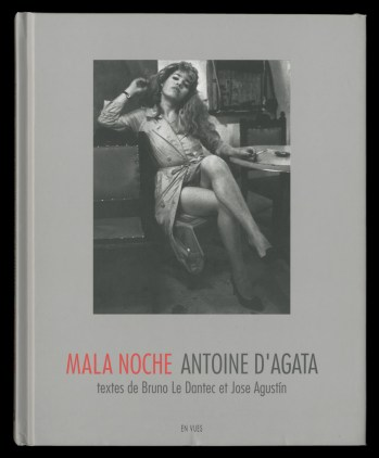 © Mala Noche by Antoine D'Agata