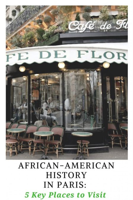 African-American History and Writers in Paris: 5 Key Places to Visit