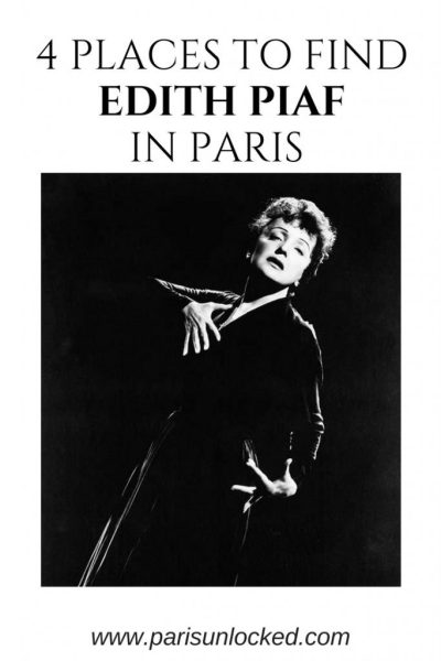4 Places to Find Edith Piaf in Paris