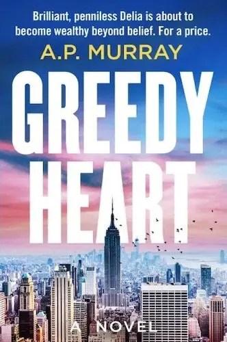 greedy heart a.p. murray