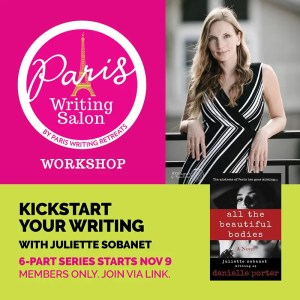 kickstart your writing with juliette sobanet